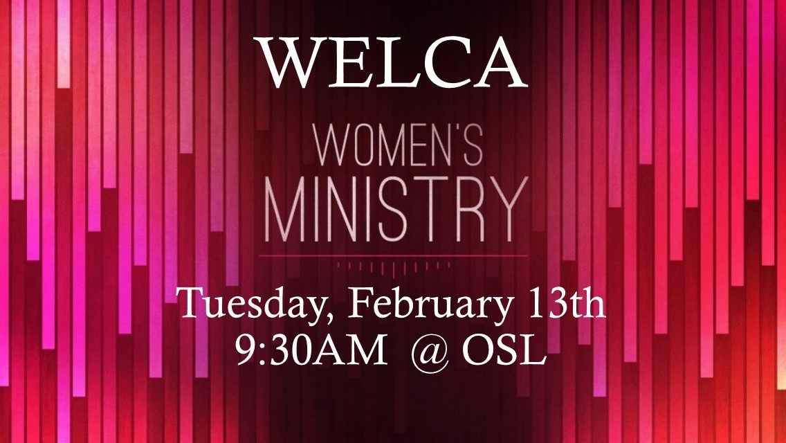 Calling All Ladies….WELCA is tomorrow!