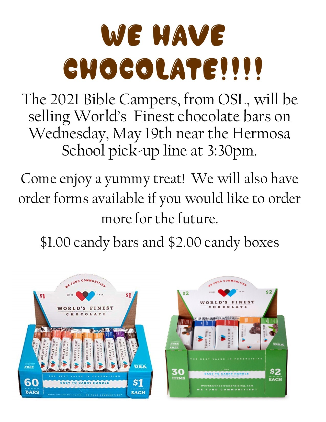 WE HAVE CHOCOLATE!